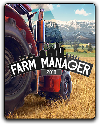 Farm Manager 2018 (2018) PC | RePack by xatab
