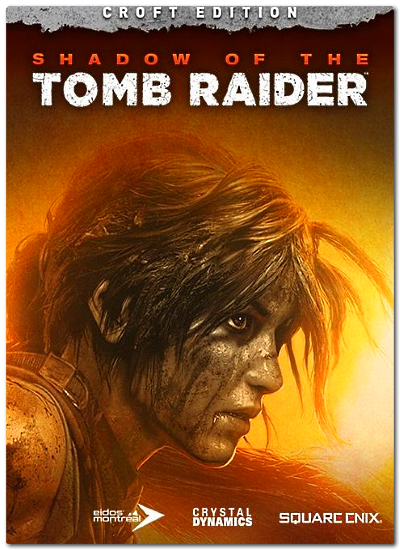 Shadow of the Tomb Raider - Croft Edition (2018)  RePack от xatab